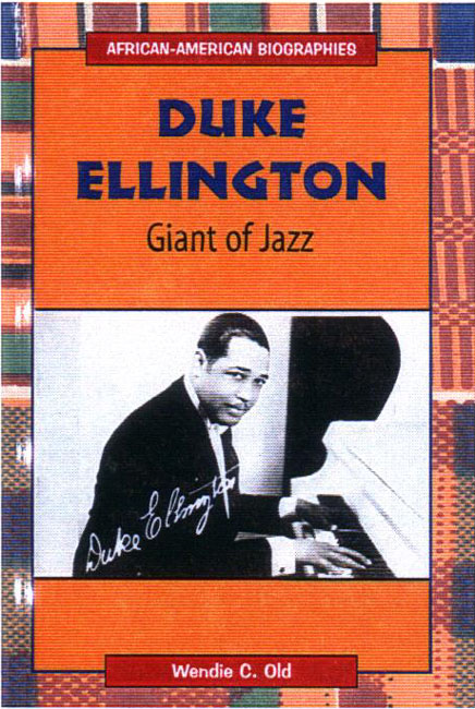Duke Ellington, Giant of Jazz Book Cover Image - Wendie Old