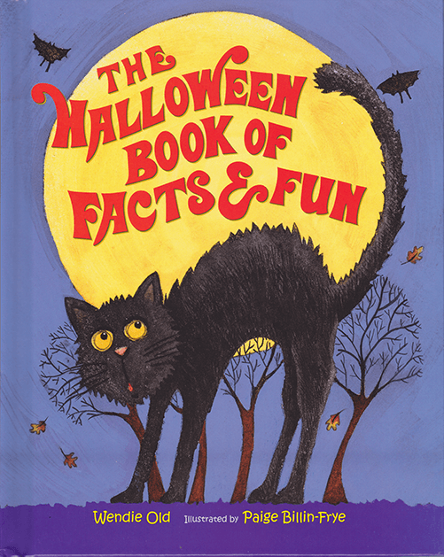 Halloween Book of Facts and Fun by Wendie Old - Book Cover
