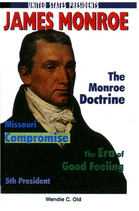 James Monroe book cover image - Wendie Old