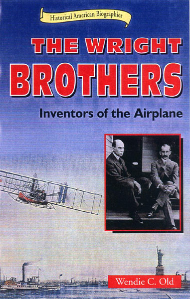 The Wright Brothers Inventors of the Airplane Book Cover Image - Wendie Old